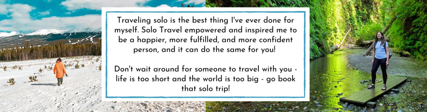 The Ultimate Guide To Solo Female Travel